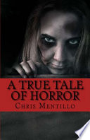 A True Tale of Horror Book PDF