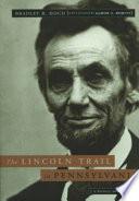The Lincoln Trail in Pennsylvania