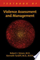 Textbook Of Violence Assessment And Management