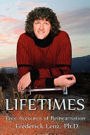 Lifetimes - True Accounts of Reincarnation