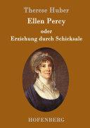 Ellen Percy oder Erziehung durch Schicksale
