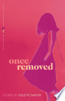 Once Removed and Other Stories Book PDF