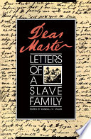Dear Master : self-perception, and private life of the black...