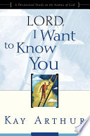 Lord  I Want to Know You