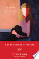 The Insistence of Beauty  Poems