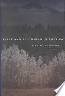 Place and Belonging in America