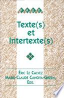 Texte s  et intertexte s