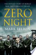 download ebook zero night: the untold story of world war two's greatest escape pdf epub