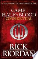 Camp Half-Blood Confidential by Rick Riordan