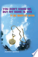 You Don T Know Me But My Name Is Yea book