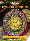 More Mystical Mandalas Coloring Book