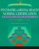 American Nursing Review for Psychiatric and Mental Health Nursing Certification