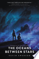 The Oceans Between Stars : school for good and evil,...