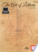 The Art of Lutherie