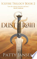 Dust   Rain  book 2 Icefire Trilogy  Book PDF