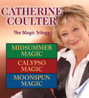 Catherine Coulter The Magic Trilogy
