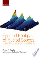 Spectral Analysis of Musical Sounds with Emphasis on the Piano