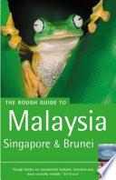 Malaysia  Singapore and Brunei