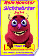 Mein Monster - Sichtwörter - Stufe 2 Buch 4 - Wortverbindungen & einfache Sätze