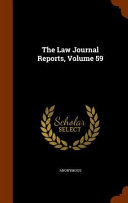 The Law Journal Reports  Volume 59