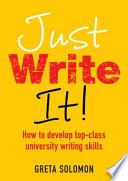 Just Write It