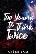 Book Too Young To Think Twice