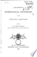 Chambers s Etymological Dictionary of the English Language