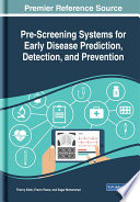 Pre Screening Systems For Early Disease Prediction Detection And Prevention