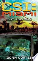 Csi Miami Cut And Run book