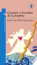 CUENTOS Y LEYENDAS DE COLOMBIA