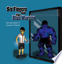 Six Fingers and the Blue Warrior Pdf/ePub eBook