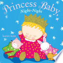 Princess Baby  Night Night
