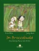Im Broccoliwald