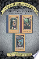 A Series of Unfortunate Events Collection  Books 1 3 with Bonus Material