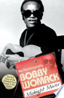 Bobby Womack My Autobiography Midnight Mover