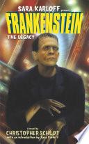Frankenstein  The Legacy