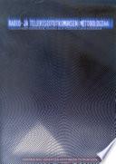 Radio- ja televisiotutkimuksen metodologiaa - Näkökulmia sähköisen viestinnän tutkimiseen