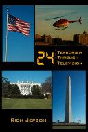 24 Terrorism Through Television
