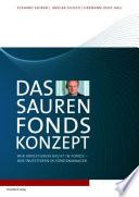 Das Sauren Fonds Konzept