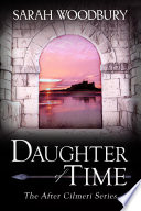 Daughter of Time  The After Cilmeri Series prequel