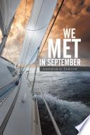 We Met in September