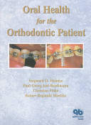 Oral Health for the Orthodontic Patient