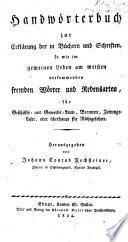 Handwörterbuch zur Erklärung der in Büchern und Schriften
