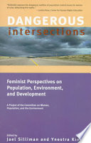 Dangerous Intersections Issues Of Environment Development And Population Control Feminist