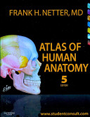 Netter Atlas of Human Anatomy and Gray s Anatomy for Students Package