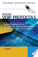 Beyond VoIP Protocols