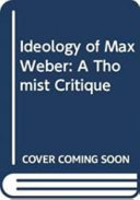 The ideology of Max Weber
