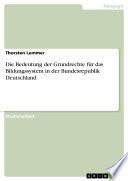 Die Bedeutung der Grundrechte für das Bildungssystem in der Bundesrepublik Deutschland