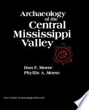 Archaeology of the Central Mississippi Valley