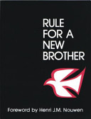 Rule for a New Brother